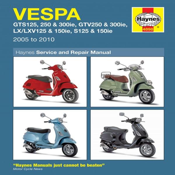 Haynes Manual 4898 Vespa Gts/gtv/lx/lxv/s,ie 05-10